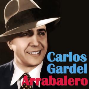 Carlos Gardel的專輯Arrabalero