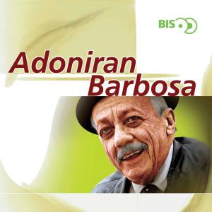 Bis - Adoniran Barbosa 2000 Adoniran Barbosa