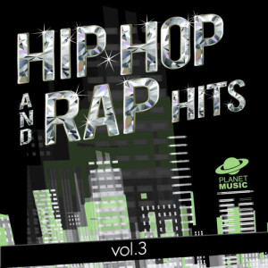 The Hit Co.的專輯Hip-Hop and Rap Hits, Vol. 3