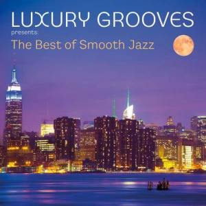 Luxury Grooves的專輯The Best of Smooth Jazz