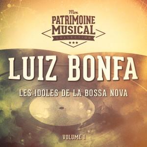 Luiz Bonfa的專輯Les idoles de la bossa nova : Luiz Bonfa, Vol. 1