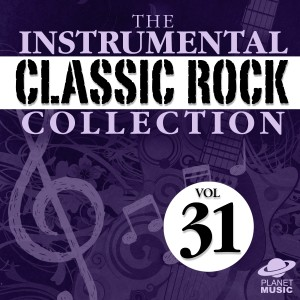 The Hit Co.的專輯The Instrumental Classic Rock Collection, Vol. 31