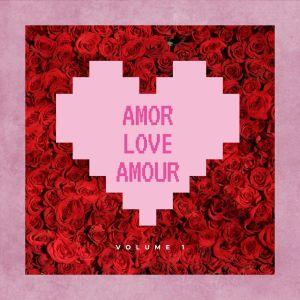 Album Amor Love Amour, Vol. 1 (Explicit) from Vários Intérpretes