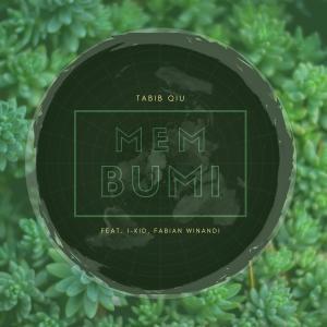 Dengarkan Membumi lagu dari Tabib Qiu dengan lirik