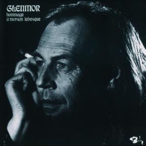 Hommage A Morvan Lebesque 2001 Glenmor