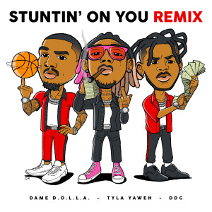 Album Stuntin' On You (Remix) from Tyla Yaweh