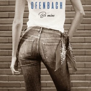 Ofenbach的專輯Be Mine (Remixes)
