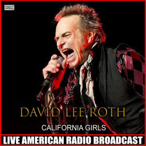 Album California Girls (Live) from David Lee Roth