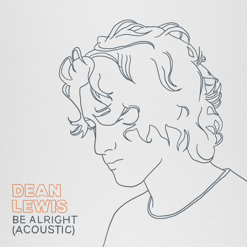 Be Alright (Guitar Acoustic) 2018 Dean Lewis