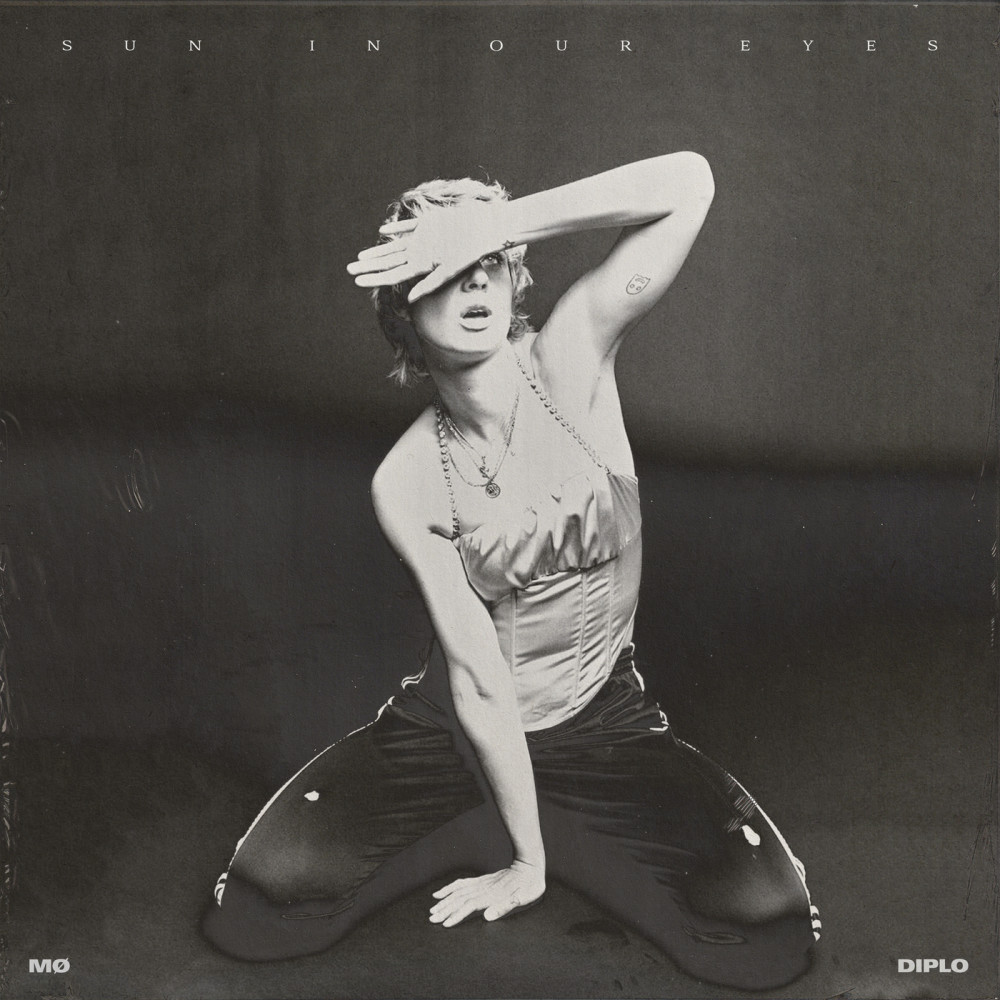Sun In Our Eyes 2018 MØ; Diplo