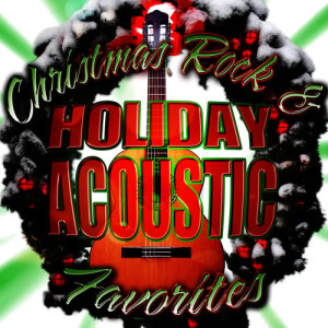 Album Christmas Rock & Holiday Acoustic Favorites from Merry Tune Makers