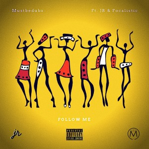 Album Follow Me (Explicit) from Mustbedubz