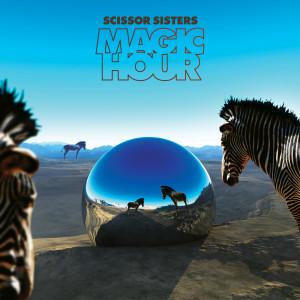 Scissor Sisters的專輯Magic Hour