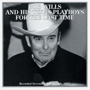 For The Last Time 1994 Bob Wills