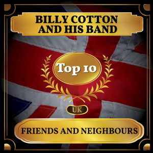 Album Friends and Neighbours from Billy Cotton And His Band