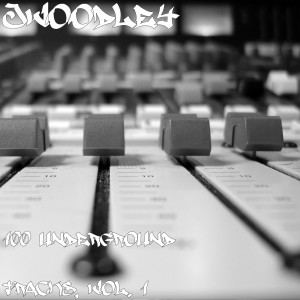 Album 100 UnderGround Tracks, Vol. 1 from JWoodley