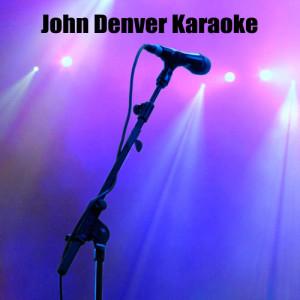 Album John Denver Karaoke from Rocky Mountain Players