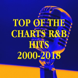 Album Top of the Charts R&b Hits 2000-2018 from R&B Fitness Crew
