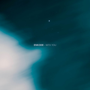 Album With You (Extended) from Enkode