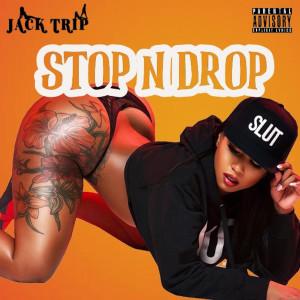 Album Stop n Drop from Jack Trip