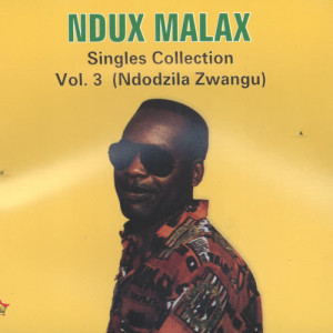 Album Singles Collection Volume 3 from Ndux Malax