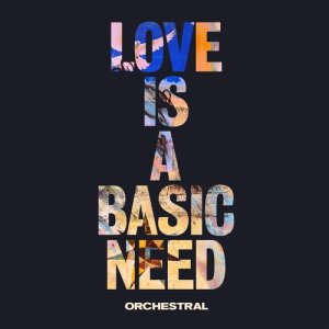 Embrace的專輯Love is a Basic Need (Orchestral)