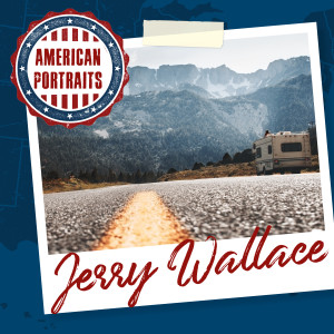 Album American Portraits: Jerry Wallace from Jerry Wallace