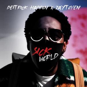 Album Sick World from Deitrick Haddon