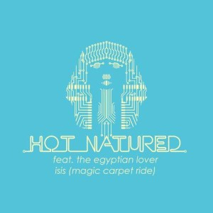 Album Isis (Magic Carpet Ride) (feat. The Egyptian Lover) - EP from Hot Natured