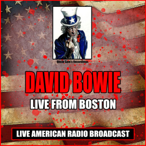 Album Live From Boston from David Bowie