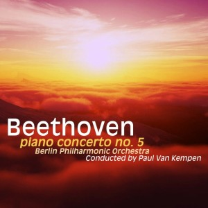 Wilhelm Kempff的專輯Beethoven: Piano Concerto No. 5