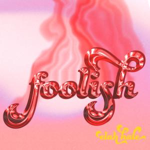 Album foolish from Elah Hale