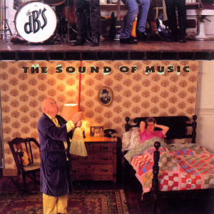 Album The Sound Of Music from The DB's