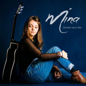 Album Demain peut être - EP from MiNa