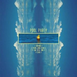 Swings的專輯Pool Party