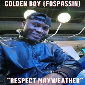Album Respect Mayweather from Golden Boy (Fospassin)