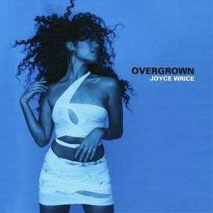 Album Overgrown from Joyce Wrice