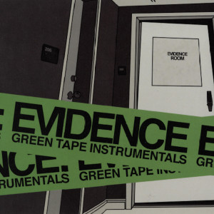 Album Green Tape Instrumentals from Evidence
