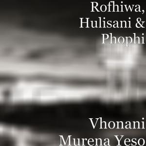 Album Vhonani Murena Yeso from Rofhiwa