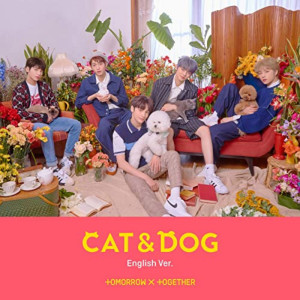 TOMORROW X TOGETHER的專輯Cat & Dog
