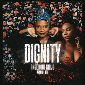Album Dignity from Angelique Kidjo