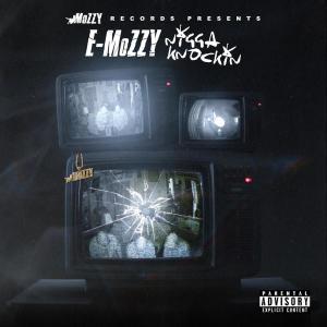 Album Nigga Knockin from E Mozzy