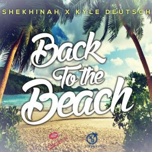 Listen to Back To The Beach (Shekhinah X Kyle Deutsch) song with lyrics from Shekhinah