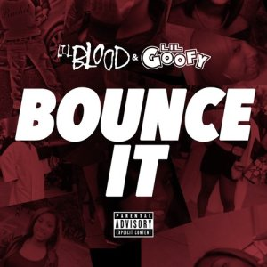 Album Bounce It from Lil Blood