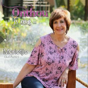 Album Onthou Jy Nog from Marietjie du Plessis