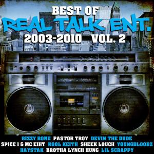 Best of Real Talk Ent.: 2003-2010 Vol. 2