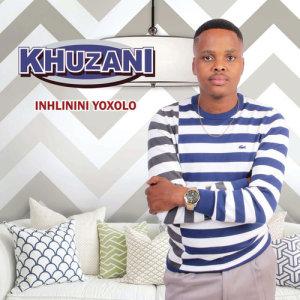 Album Inhlinini Yoxolo from Khuzani