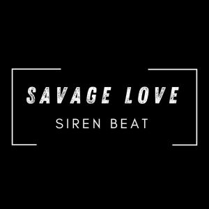 Listen to Savage Love (Explicit) song with lyrics from Harold Jessmayer