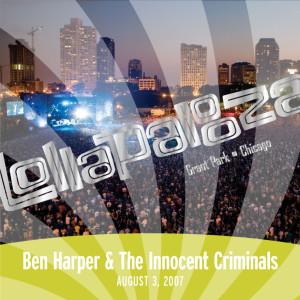 Live At Lollapalooza 2007: Ben Harper & The Innocent Criminals 2007 Ben Harper