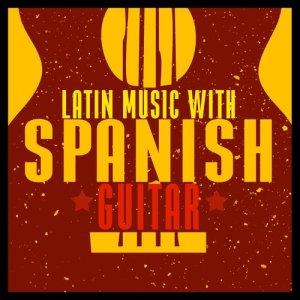 Album Latin Music with Spanish Guitar from Spanish Latino Rumba Sound